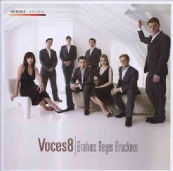 Voces8 - Brahms, Bruckner & Reger
