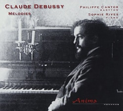 Philippe Cantor - Debussy: Melodies