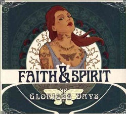 Faith & Spirit - Glorious Day