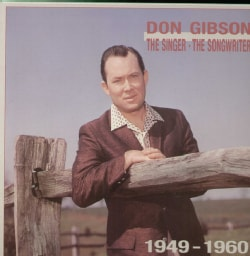 Don Gibson - Singer-Songwriter 1949-1960