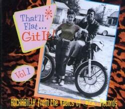 Various - That'll Flat Git It Vol 1