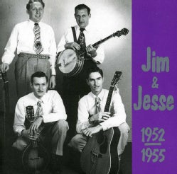 Jim & Jesse - Jim & Jesse 1952-55