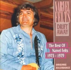 Narvel Felts - Drift Away: Best of 1973-1979