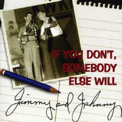 Jimmy & Johnny - If You Don't, Somebody Else Will