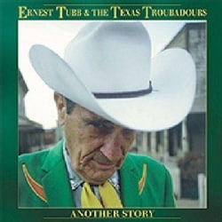 Ernest Tubb - Another Story