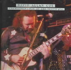 David Allan Coe - Unchained/Son Of The South