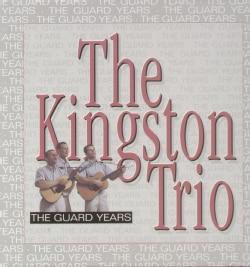 Kingston Trio - The Guard Years