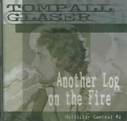Tompall Glaser - Another Log On The Fire: Hillbilly Central Vol 2