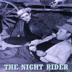 Dickie Jones - The Night Rider (Not Rated)