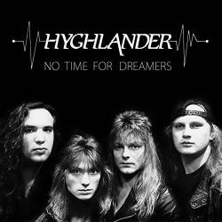 Hyghlander - No Time for Dreamers