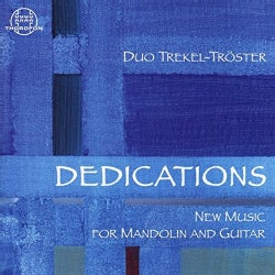 Steffen Trekel - Dedications: New Music for Mandolin and Guitar