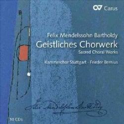 Stuttgart Chamber Choir - Mendelssohn: Geistliches Chorwerk (Sacred Choral Works)