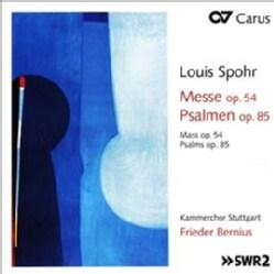 Kammerchor Stuttgart - Spohr: Mass Op. 54 & Psalms Op. 85
