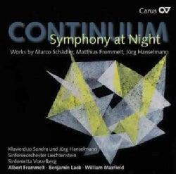Sinfonieorchester Liechtenstein - Continuum: Symphony at Night: Works by Schaedler, Frommelt, Hanselmann