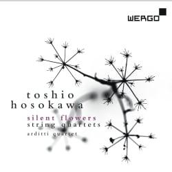 Toshio Hosokawa - Hosokawa: Silent Flowers - String Quartets