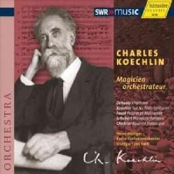 Radio-Sinfonieorchester Stuttgart Des SWR - Koechlin: Magicien Orchestrateur