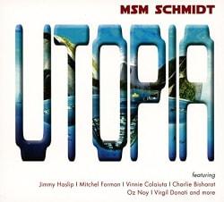 MSM Schmidt - Utopia