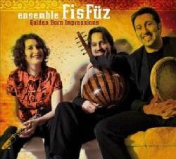 Ensemble Fisfuez - Golden Horn Impressions