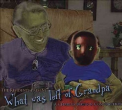 Charles Bobuck - Residents Present: What Was Left of Grandpa