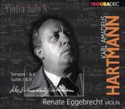 Renate Eggebrecht - Hartmann/Hindemith: Violin Solo: Vol. 8