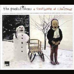 Pearlfishers - A Sunflower at Christmas
