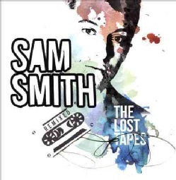 Sam Smith - The Lost Tapes (Remixed)