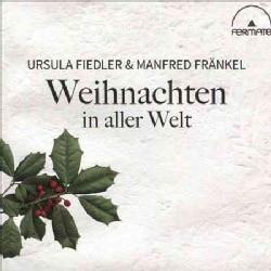 Manfred Frankel - Weihnachten in Aller Welt