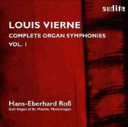 Louis Vierne - Vierne: Complete Organ Symphonies: Vol. 1