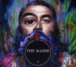 MAINE - PIONEER & THE GOOD LOVE : DELUXE EDITION