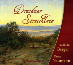 Ernst Naumann - Berger/Naumann: String Trios