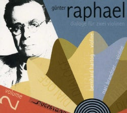 Brandner Duo - Raphael Edition: Vol. 2: Dialogues for Two Violins