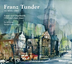 Franz Tunder - Tunder: Vocal and Organ Music