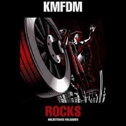 KMFDM - Rocks: Milestones Reloaded