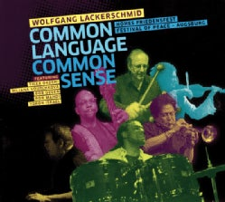 Wolfgang Lackerschmid - Common Language Common Sense