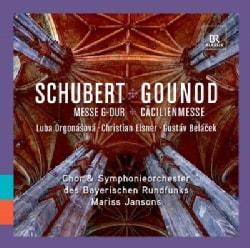 Symphonieorchester Des Bayerischen Rundfunks - Schubert/Gounod: Messe G-Dur, Cacilienmasse