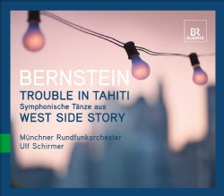 Munchner Rundfunkorchester - Bernstein: Trouble in Tahiti: Symphonic Dances from West Side Story