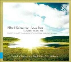 Chor Des Bayerischen Rundfunks - Schnittke/Part: Konzert Fuer Chor