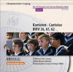 Thomanerchor Leipzig - Bach: Cantatas for Advent