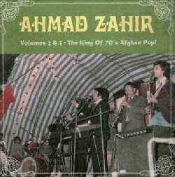 Ahmad Zahir - Volumes 2 & 3: The King Of 70s Afghan Pop