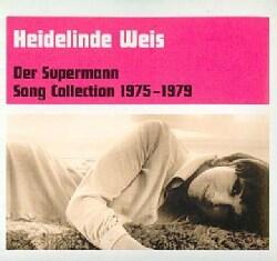 Heidelinde Weiss - Der Supermann: Song Collection 1975-1979