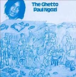 Paul Ngozi - The Ghetto