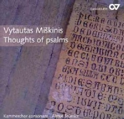 Vytautas Miskinis - Miskinis: Thoughts of Psalms. Contemporary Choral Music from Lithuania