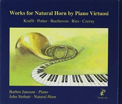 Barbro Jansson - Potter/Beethoven/Ries: Works for Natural Horn by Piano Virtuosi
