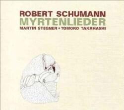 Tomoko Takahashi - Schumann: Myrtenlieder