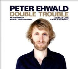 Peter Ewald - Double Trouble