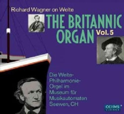 Richard Wagner - Wagner: The Britannic Organ: Vol. 5