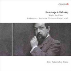 Amir Tebenikhin - Debussy: Vol. 2: Hommage a Debussy: Works for Piano