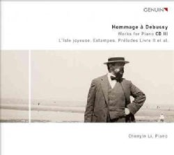 Chenyin Li - Hommage a Debussy: Works for Piano, Vol. 3