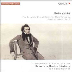 Camerata Musica Limburg - Schubert: Sehnsucht: The Complete Works for Male Voices: Vol. 1
