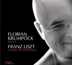 Florian Krumpock - Liszt: Annees De Pelerinage